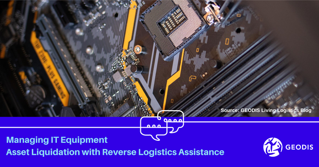A Managing IT Equipment Asset Liquidation with Reverse Logistics Assistance