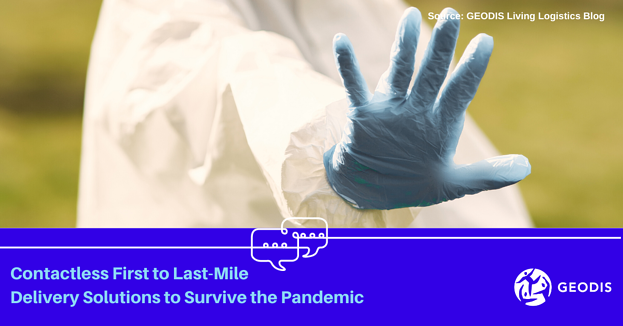 Contactless First to Last-Mile Delivery Solutions to Survive the Pandemic